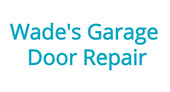 Wade's Garage Door Repair